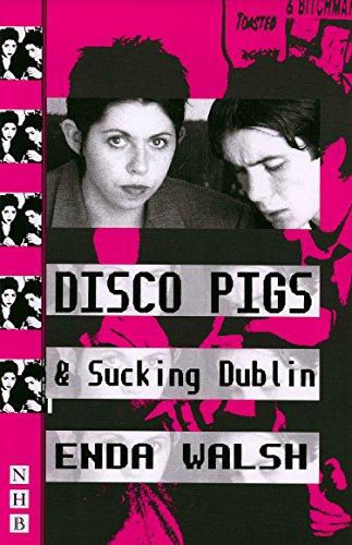 Modern Pig - Disco Pigs & Sucking Dublin (NHB Modern Plays) (Nick Hern Books)
