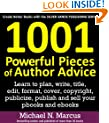 1001 Powerful Pieces of Author Advice: Learn to plan, write, title, edit, format, cover, copyright, publicize, publish and sell your pbooks and ebooks (Silver Sands Publishing Series)