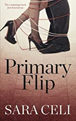 Primary Flip (Vote for Love) (Volume 2)