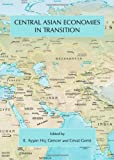 Central Asian Economies in Transition, E.Aysen Hic Gencer, 1443840351