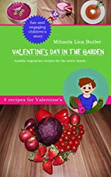 Valentine's Day in the Garden (Garden Super Heroes)