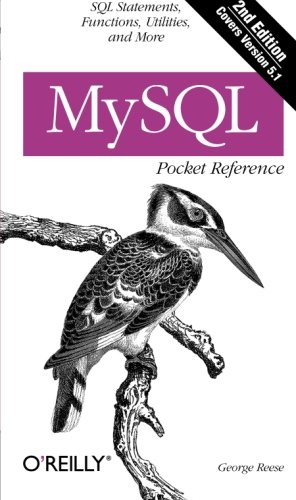 MySQL Pocket Reference: SQL Statements, Functions and Utilities and more (Pocket Reference (O'Reilly)) by Brand: O'Reilly Media