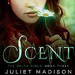Scent | Juliet Madison