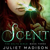 Scent | Juliet Madison