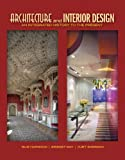 Architecture and Interior Design : An Integrated History to the Present, Harwood, Buie and May, Bridget, 0132885883