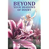 Beyond Your Shadows of Doubt