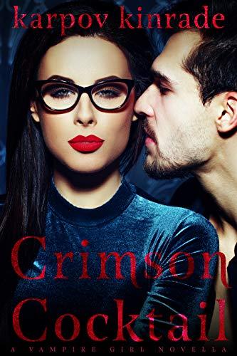 Vampire Girl: Crimson Cocktail (Vampire Librarian Book 1)