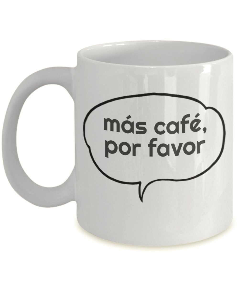 Amazon.com: Spanish Coffee Mug with Saying - Más Café, Por Favor ...