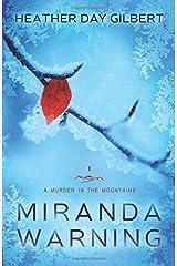 Miranda Warning (A Murder in the Mountains Novel) (Volume 1) Paperback