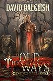 The Old Ways, David Dalglish, 146817293X
