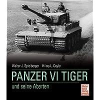 Panzer VI Tiger und seine Abarten