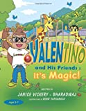 Valentino and His Friends, Janice Vickery-Bharadwaj, 1469177099