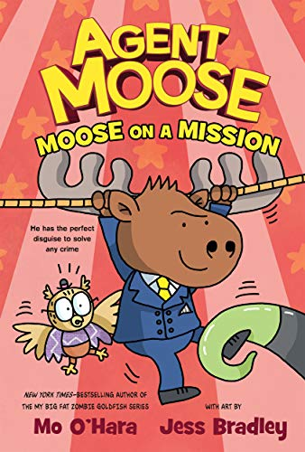 Book Cover: Agent Moose: Moose on a Mission