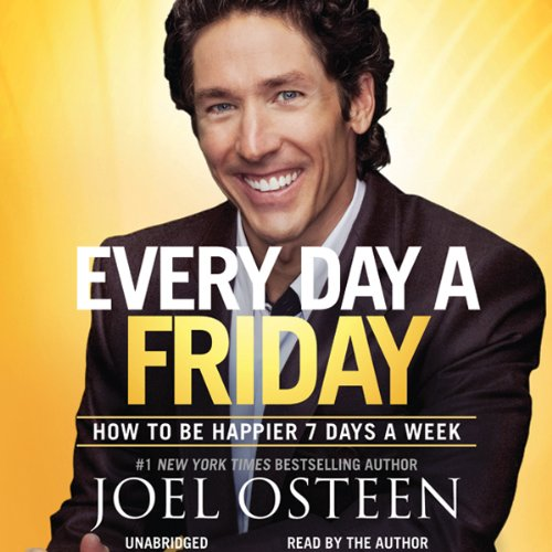 Daily Readings from Every Day a Friday: 90 Devotions to Be Happier 7 Days a Week Audiobook [Free Download by Trial] thumbnail