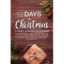 12 Days of Christmas: A Christmas Collection