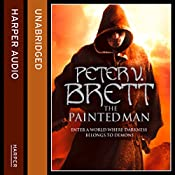 The Painted Man: The Demon Cycle, Book 1   Peter V. Brett