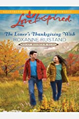 The Loner's Thanksgiving Wish (Rocky Mountain Heirs) Kindle Edition