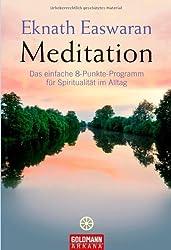 Meditation -: Das einfache 8-Punkte-Programm für Spiritualität im Alltag