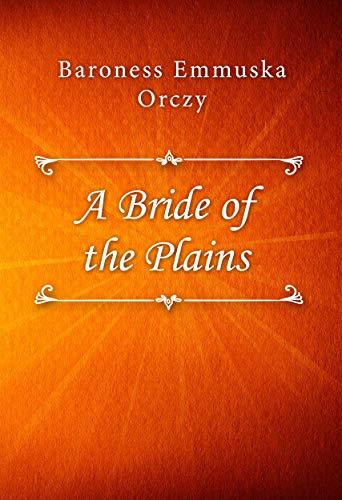 - A Bride of the Plains