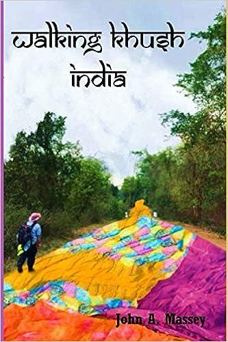 Walking Khush India.