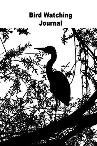 Bird Watching Journal: Birders Log Book, Birding Notebook for Your Bird Watching Kit (Heron Silhouette)