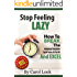 Stop Feeling Lazy: How To Break The Procrastination Cycle Once & For All & Excel
