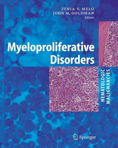 Download Myeloproliferative Disorders (Hematologic Malignancies) pdf