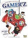 Gamer'z : Accros à la manette par Gaston
