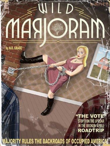 Wild Marjoram: The Vote (Stop 1 on the Uproar in The Broken Apple Road Trip)