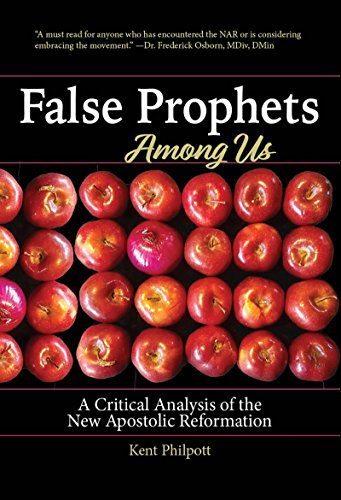 False Prophets Among Us A Critical Analysis Of The New Apostolic
