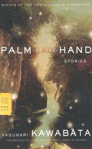 Palm of the Hand Stories by Kawabata, Yasunari [Farrar, Straus and Giroux,2006] (Paperback)