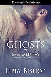 Ghosts of Emerald Bay (Revenant Investigations Book 3)