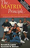 The Matrix Principle, Ronald S. Laura and Kenneth R. Dutton, 0910944024