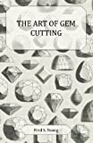 img - for The Art of Gem Cutting - Complete book / textbook / text book