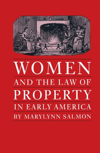 Women And The Law Of Property In Early America  Studies In Legal History