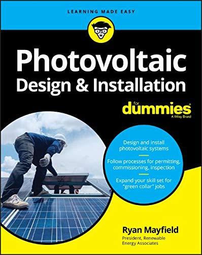 - Photovoltaic Design and Installation For Dummies
