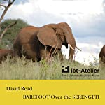 Barefoot over the Serengeti | David Read