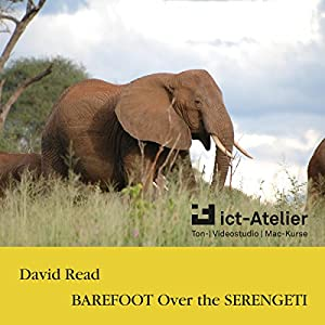 Barefoot over the Serengeti Audiobook