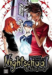Nightschool (The Weirn Books, Vol. 2) (v. 2)