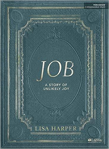 Job Bible Study Book A Story Of Unlikely Joy Lisa Harper