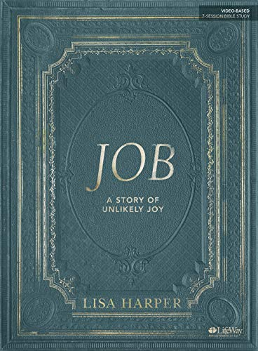 Job - Bible Study Book: A Story of Unlikely Joy (List Of The Prophets Of The Old Testament)