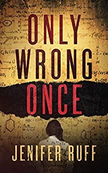 Only Wrong Once: A Suspense Thriller by [Ruff, Jenifer]