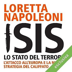 Isis: Lo stato del terrore. L'attacco all'Europa e la nuova strategia del Califfato Audiobook