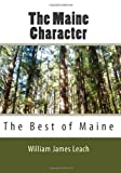 The Maine Character, William James Leach, 1453638652