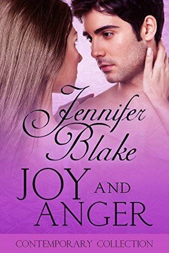 Joy and Anger (The Contemporary Collection Book 3) by [Blake, Jennifer]