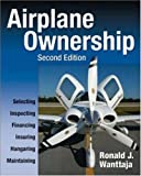 Airplane Ownership, Ronald J. Wanttaja, 007145974X