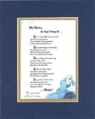 Touching and Heartfelt Poem for Mothers - [My Mother, An Angel Among Us .] on 11 x 14 inches Double Beveled Matting (Blue on Gold)