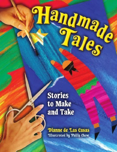 Handmade Tales: Stories to Make and Take by Dianne de Las Casas (2007-11-30)