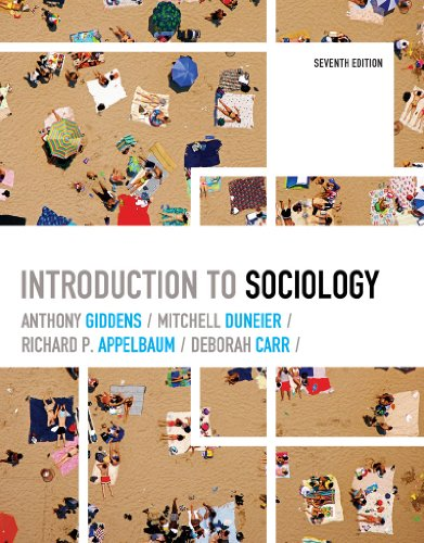 Introduction to Sociology (Seventh Edition) (Introduction To Sociology Anthony Giddens 7th Edition)