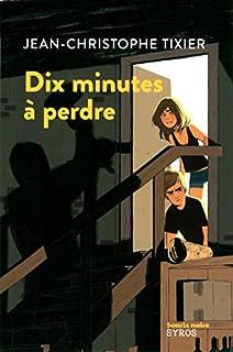 Dix minutes à perdre, Tixier, Jean-Christophe